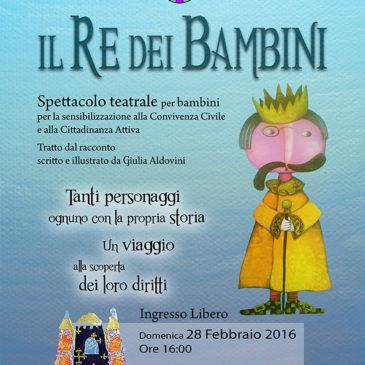 Il Re Dei Bambini a Bosco di Rubano il 28 febbraio alle 16.
