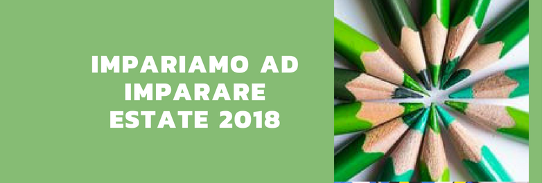 Impariamo ad Imparare -estate 2018-